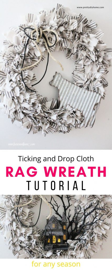Two images of the same DIY rag wreath that can be used anytime of year. The top image has it in a farmhouse style with a galvanized cow. The lower image shows the same farmhouse rag wreath decorated for Halloween with a black haunted house and sparkly black branches.