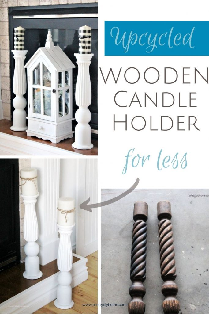 A collage of images showing the before of two old wood table legs, and the afternof two floor sized large white wooden candle holders on a fireplace mantle.