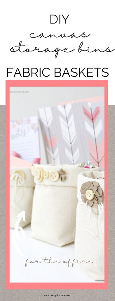 Three neutral coloured farmhouse fabric storage bins for the office. Each cream coloured fabric basket is embellished with pretty buttons, twine ribbons, and DIY brown paper leafs for a farmhouse or cottage style look.