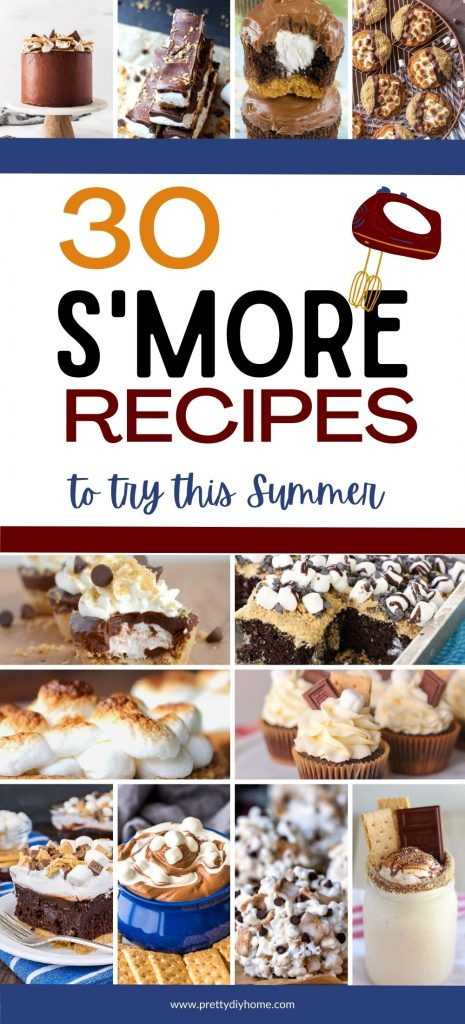 A collection of S'more desserts, S'more milkshake, S'more popcorn balls, S'more dessert dip, S'more poke cake. S'mores cupcake and tarts. Each recipe includes classic S'more ingredients chocolate, marshmallow and graham crumbs.